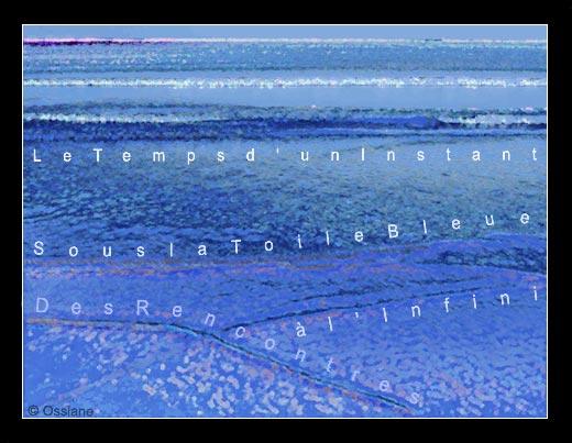 Sous la toile bleue, des rencontres à l'infini le temps d'un instant