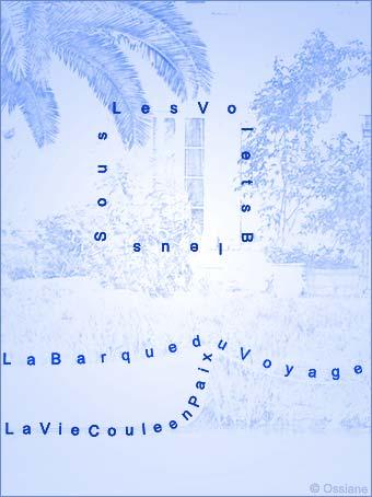 Sous les Volets Bleus, la Barque du Voyage, La Vie Coule en Paix.