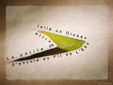 La Petite Feuille, telle un Oiseau, S\'envole au Fil de l\'Eau.