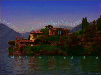 Palais des songes au bout de ma presqu'île, mon jardin d'été.
